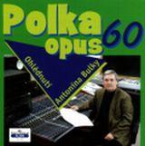 Polka opus 60 - Ohlédnutí Antonína Bulky