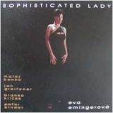 Eva Emingerová - Sophisticated Lady - jazz