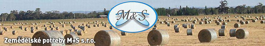 Zemědělské potřeby M+S s.r.o. - spotřební materiál pro zemědělství, potřeby pro rostlinnou výrobu